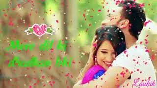 pal pal dil ke pass tum rehte ho | new song | whatsaap states | love forever