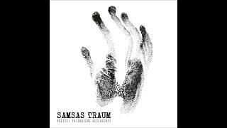 Samsas Traum - Richard, Warum Zitterst Du