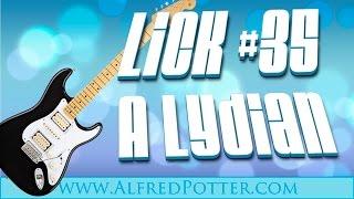 Lick #35 - A Lydian Lick + TAB