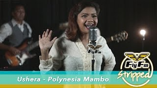 Cover images Ushera - Polynesia Mambo #FlyFMStripped