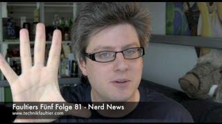 Faultiers Fünf Folge 81 - Nerd News
