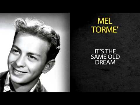 MEL TORMÉ - IT'S THE SAME OLD DREAM