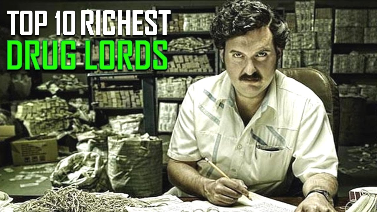 Top 10 Richest Drug Lords