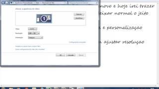 como deixar sua resouluçao da tela normal (windows 7)