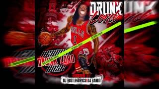 Drunk Lord-Up Next (Prod. By Trev Beats)