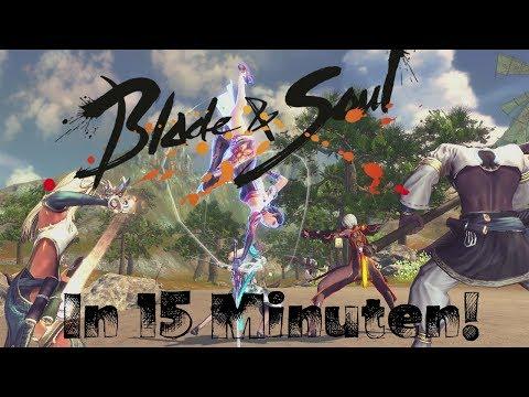 Blade & Soul in 15 Minuten!