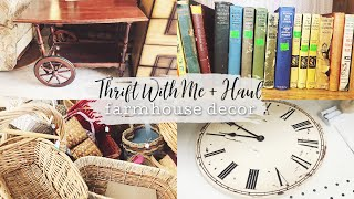 FARMHOUSE THRIFT WITH ME + HAUL // French Country & Farmhouse finds!