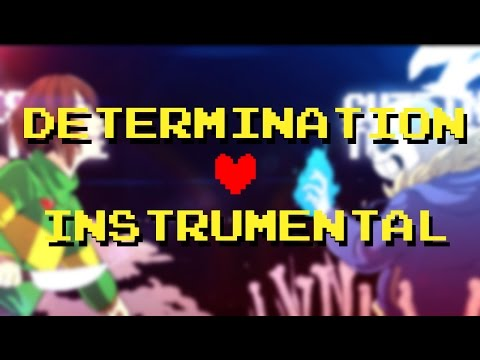 Determination [Instrumental] - Fallout Boy Parody [Undertale]