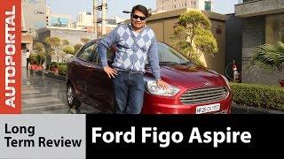 Ford Figo Aspire (Petrol) Long Term Review - Autoportal