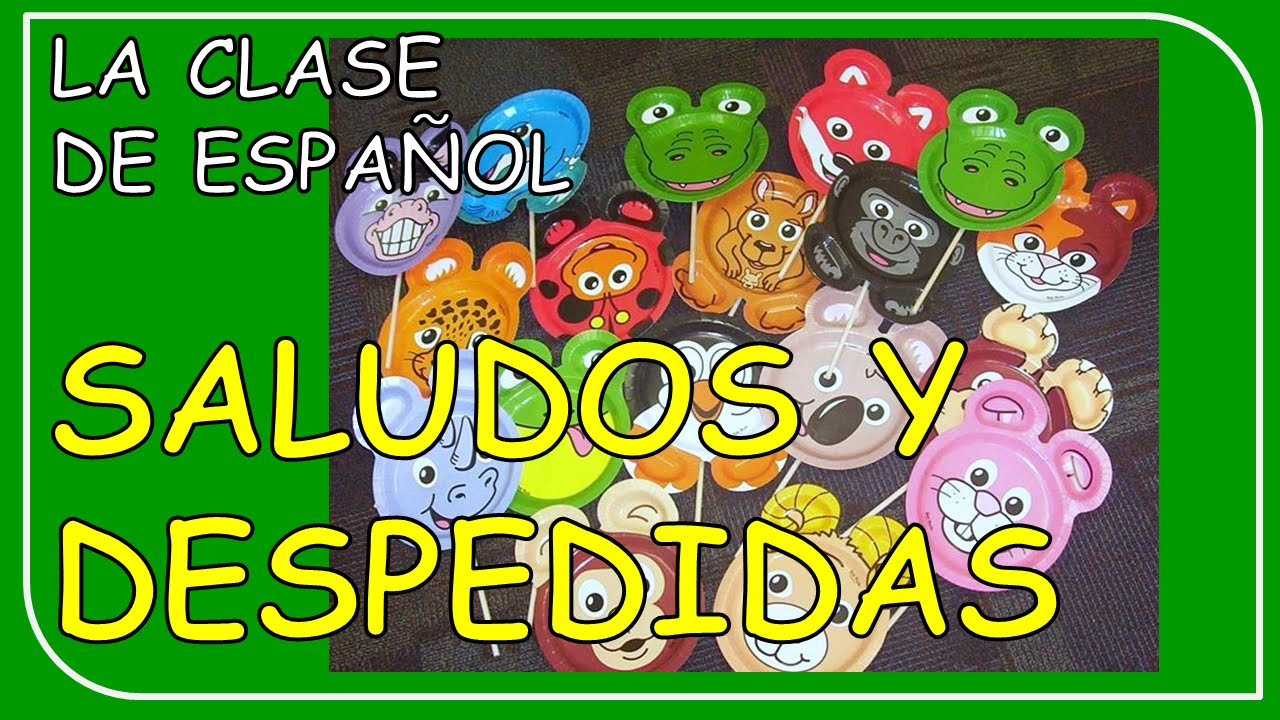 Greetings and farewells in spanish good ideas for class saludos greetings and farewells in spanish good ideas for class saludos y despedidas kristyandbryce Gallery