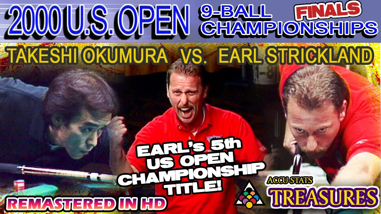 Earl STRICKLAND's 5th US OPEN 9-BALL TITLE - 2000 US OPEN 9-BALL CHAMPIONSHIPS (vs. Takeshi OKU