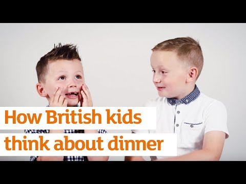 How British Kids Think About Dinner...