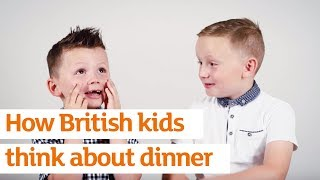 How British kids think about dinner... | Sainsbury's