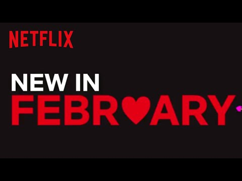 New to Netflix US  February  Netflix