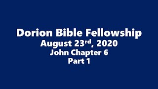 August 23rd, 2020 Pastor Don Shaver (Dorion Bible Fellowship)