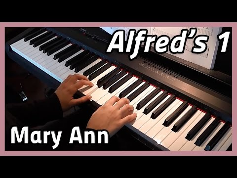 ♪ Mary Ann ♪ Piano | Alfred's 1