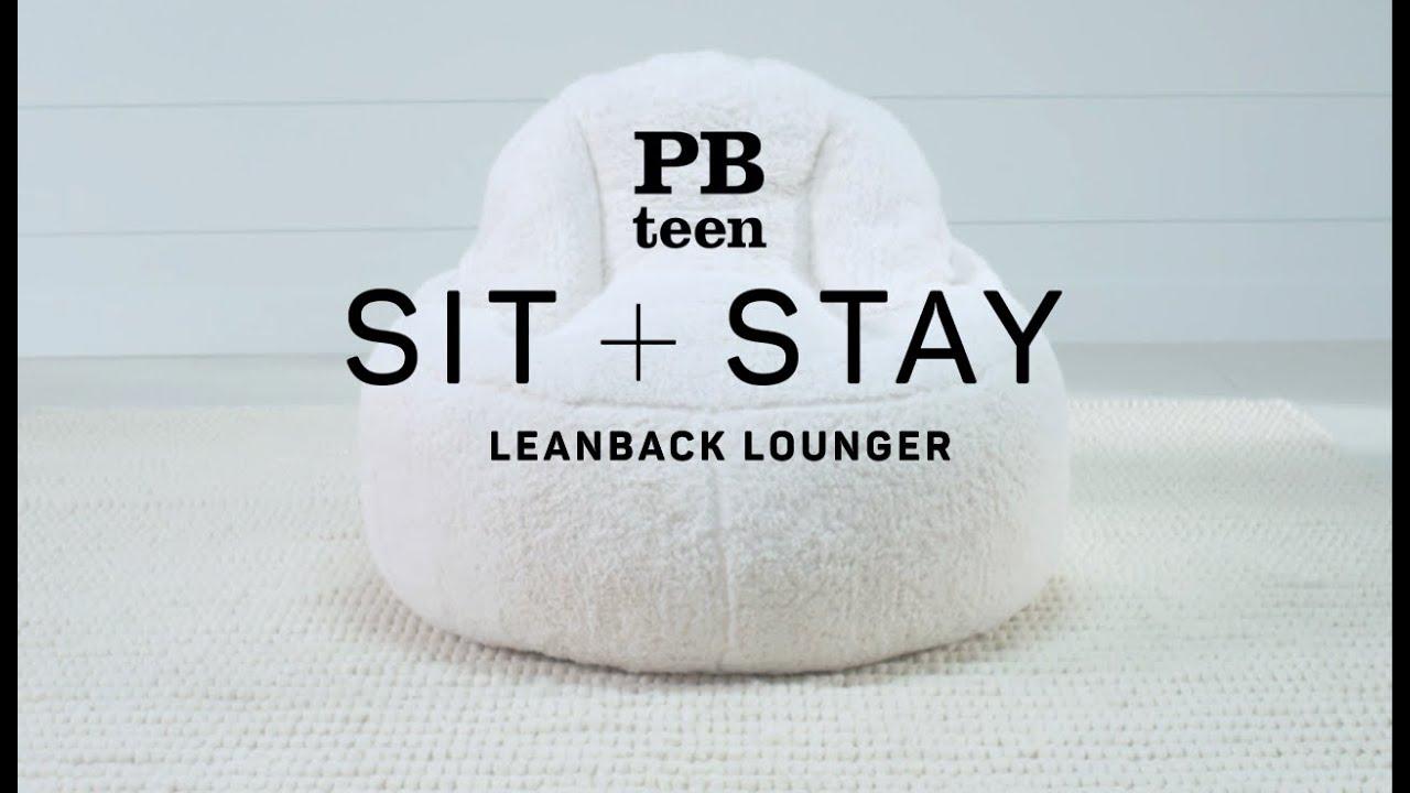 Sit + Stay   Leanback Lounger | PBteen