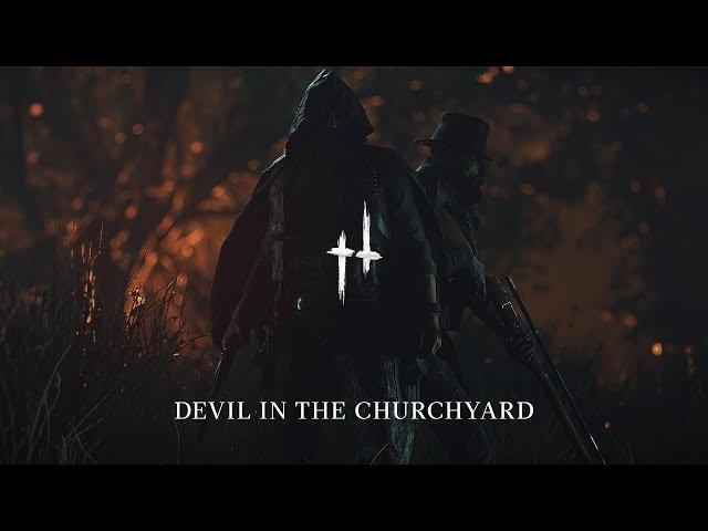Devil in the Churchyard   Hunt: Showdown