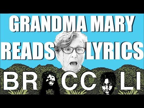 Grandma Reads Lyrics to Broccoli by D.R.A.M. feat...