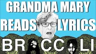 Grandma Reads Lyrics to Broccoli by D.R.A.M. feat Lil Yachty