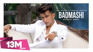 Badmashi : Jass Manak Ft. Gurlez Akhtar (Full Song) Deep Jandu | New Punjabi Song 2020 | Geet MP3