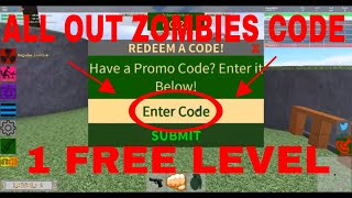 ALL OUT ZOMBIES CODE- Roblox (Gratuit 1 LEVEL)