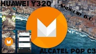 Android 6.0 | Huawei y320 & alcatel pop c3 | MediaMod v.3