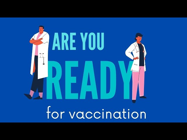 ARE YOU READY FOR VACCINATION