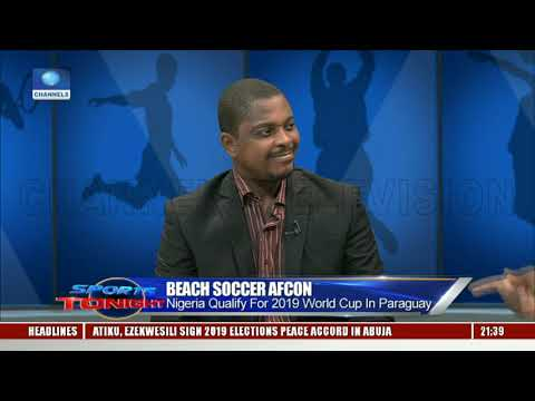Nigeria Beat Egypt To Qualify For 2019 Beach Soccer World Cup In Paraguay Pt.1  Sports Tonight 