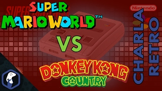 Charla Retro - Super Mario World vs Donkey Kong Country / SNES / Super Nintendo