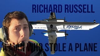 Richard Russell: A Man Who Stole A Plane