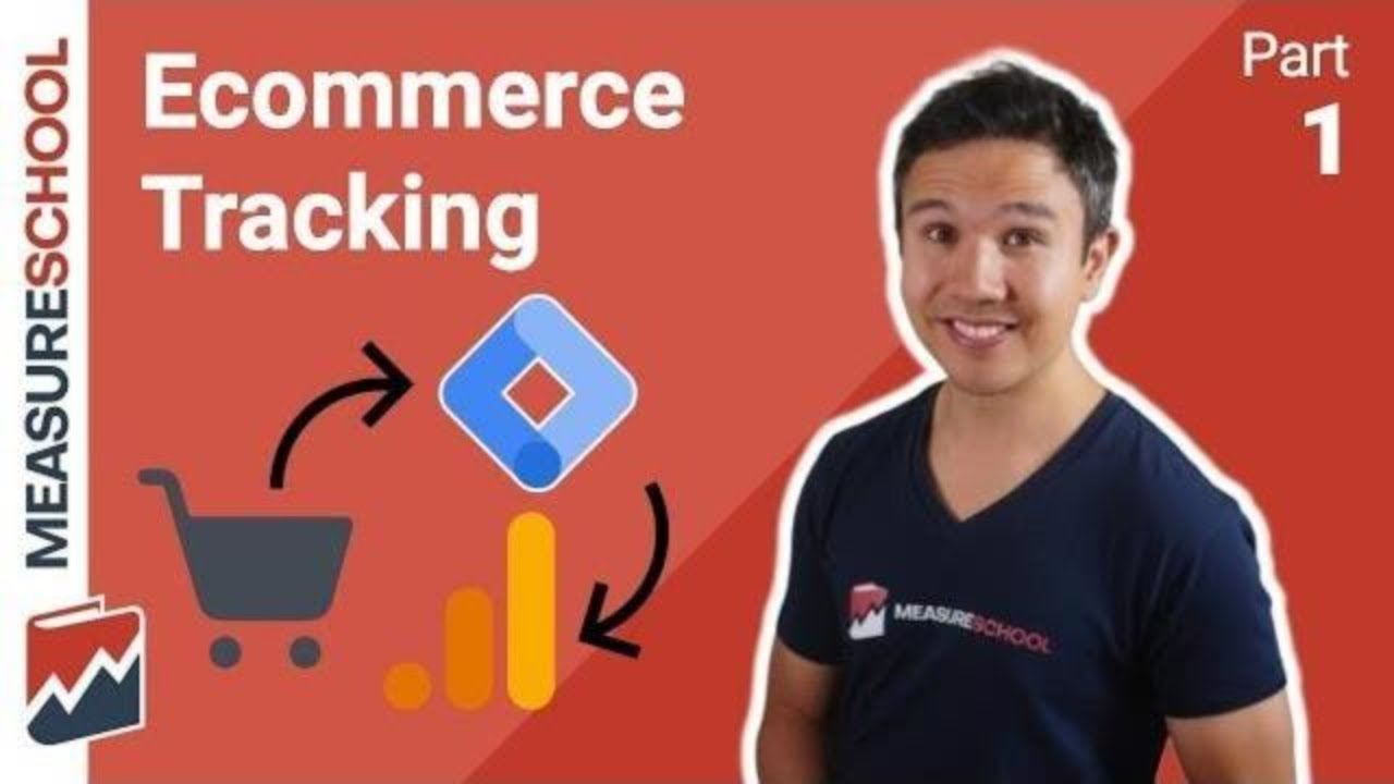 Google Analytics Ecommerce Tracking with Google Tag Manager (Part 1)