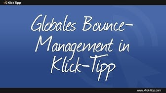 Globales Bounce Management in Klick-Tipp
