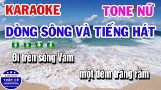 Karaoke Dòng Sông Và Tiếng Hát   Nhạc Sống Tone Nữ Beat   Karaoke Tuấn Cò