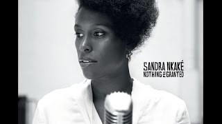 Sandra Nkaké - Nothing For Granted (new album - out march 20th 2012)