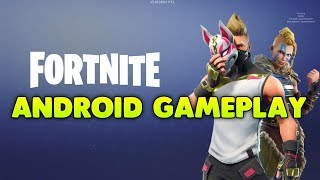 FORTNITE - ANDROID GAMEPLAY