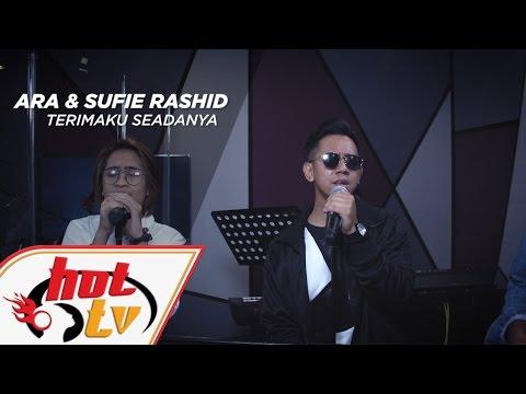 SUFIE RASHID & ARA - Terimaku Seadanya (LIVE) - Jamming Hot #HotTV