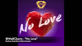 "WeRCharm - ""No Love"""