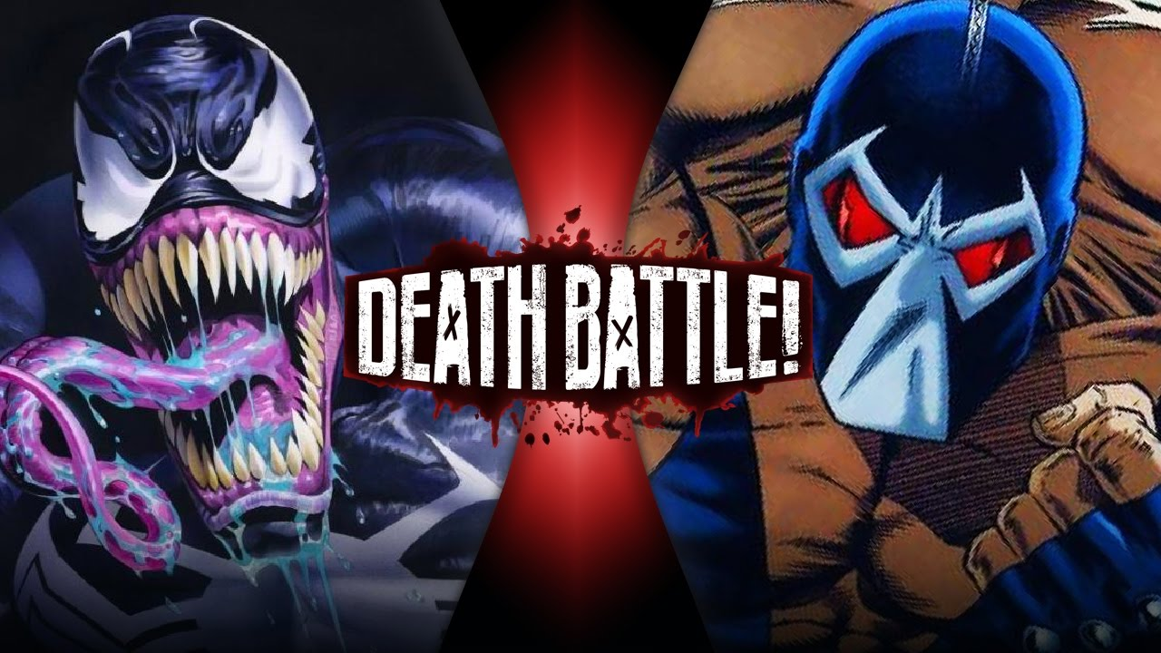 Venom Vs Bane Marvel Vs Dc Death Battle Youtube