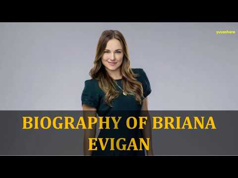 BIOGRAPHY OF BRIANA EVIGAN