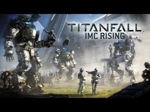 Titanfall: IMC Rising Gameplay Trailer