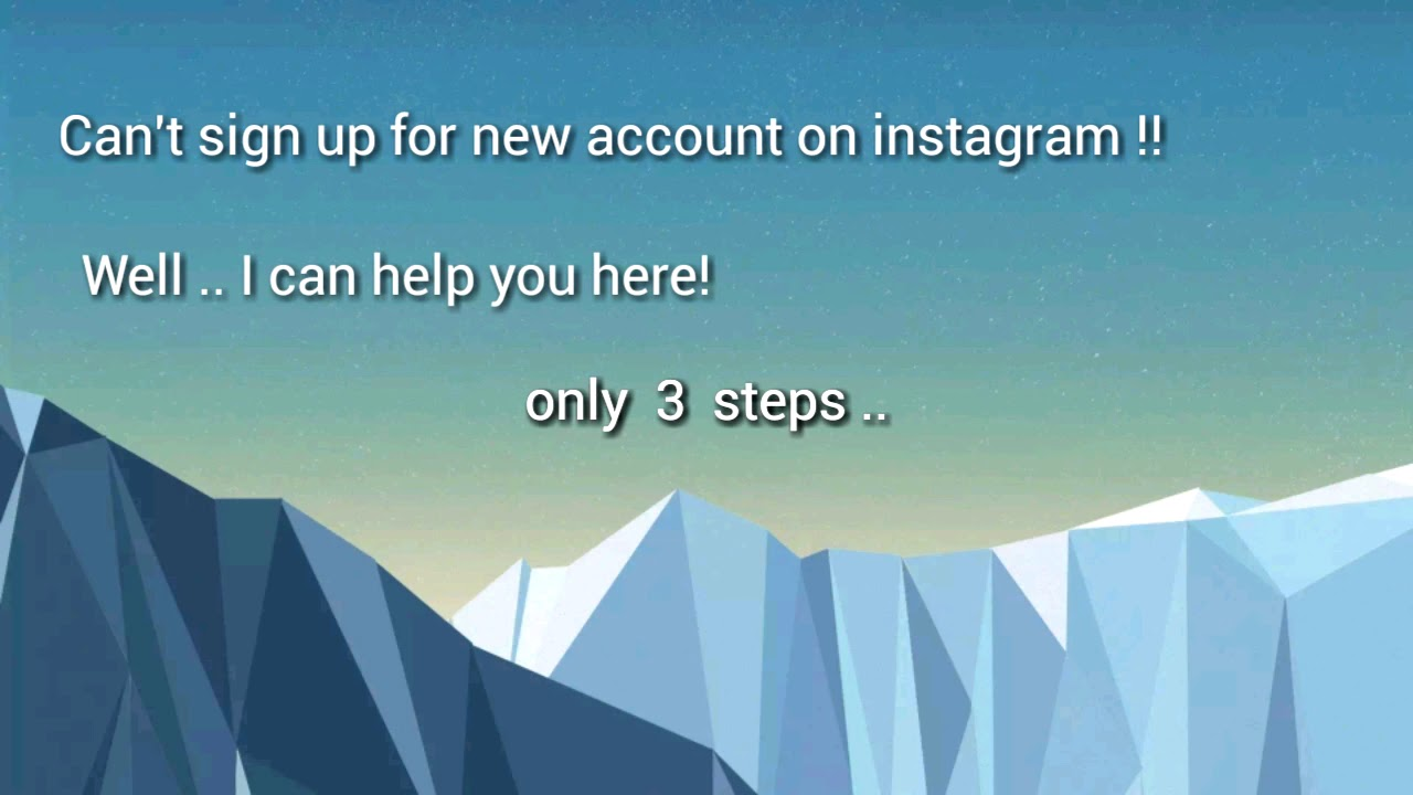 Instagram sign up blocked / How to sign up for instagram