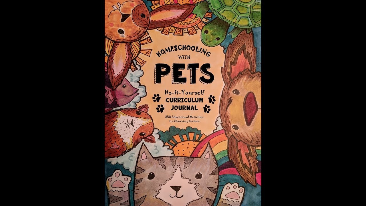 Homeschooling with pets a do it yourself curriculum journal youtube homeschooling with pets a do it yourself curriculum journal solutioingenieria Gallery