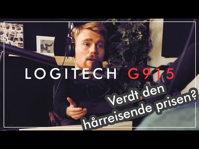 Gaming-tastaturet som ikke ser så gamete ut. Kristian sjekker ut Logitech G915!