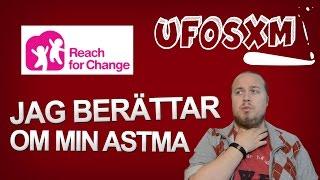 Jag berättar om min astma (Samarbete med Reach For Change)