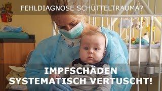 Fehldiagnose SBS? IMPFSCHÄDEN SYSTEMATISCH UNTERDRÜCKT (erste 15 Min des ganzen Films)