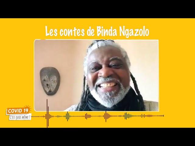 C19CQM - Les contes de Binda - Episode 1