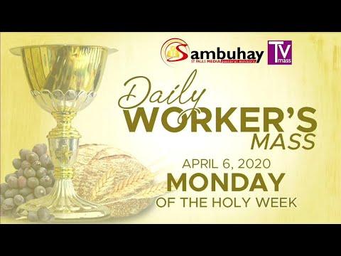 Sambuhay TV Mass | April 6, 2020 | Monday Of The Holy Week