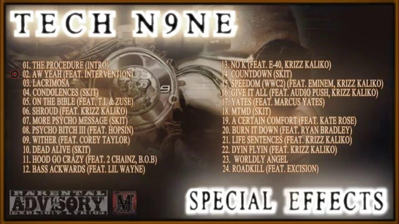 Tech N9ne Special Effects Full Album 2015 Youtube