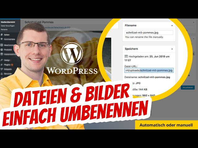 WordPress Media File Renamer (Bilder & Dateien umbenennen)